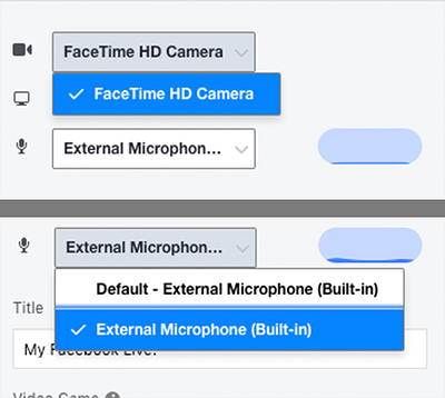 Choosing camera and microphone for streaming live to Facebook